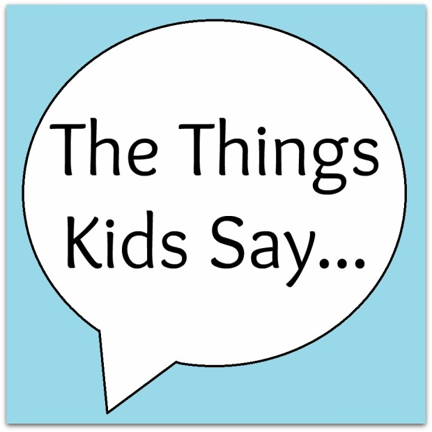 the+things+kids+say1